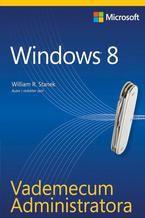 Okładka książki Vademecum Administratora Windows 8
