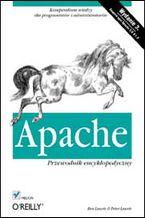 Okładka książki Apache. Przewodnik encyklopedyczny. Wydanie III