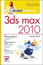 3ds max 2010. Ćwiczenia praktyczne