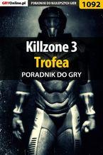 Killzone 3 - Trofea - poradnik do gry