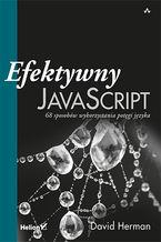 Okładka książki Efektywny JavaScript. 68 sposobów wykorzystania potęgi języka