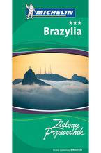 Brazylia. Zielony Przewodnik. Wydanie 1