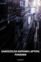 Okładka książki Samodzielna naprawa laptopa