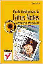 Okładka książki Poczta elektroniczna w Lotus Notes. Ćwiczenia praktyczne