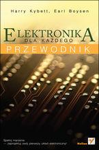 Okładka książki Elektronika dla każdego. Przewodnik