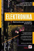 Okładka książki Elektronika. Leksykon kieszonkowy