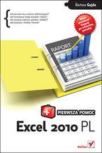 Excel 2010 PL. Pierwsza pomoc