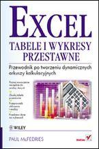 Okładka książki Excel. Tabele i wykresy przestawne. Przewodnik po tworzeniu dynamicznych arkuszy kalkulacyjnych