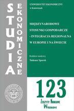 Międzynarodowe stosunki gospodarcze - integracja regionalna w Europie i na świecie. SE 123