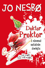 Doktor Proktor (#5). Doktor Proktor i niemal ostatnie święta