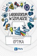 Laboratorium w szufladzie Optyka