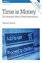 Time Is Money. The Business Value of Web Performance