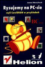 Okładka książki Rysujemy na PC-cie, czyli CorelDRAW w przykładach
