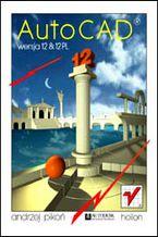 Okładka książki AutoCAD 12 i 12 PL