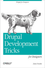 Okładka książki Drupal Development Tricks for Designers. A Designer Friendly Guide to Drush, Git, and Other Tools