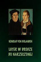 Luter w drodze do narzeczonej