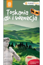 Toskania i Wenecja. Travelbook. Wydanie 1