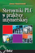 Okładka książki Sterowniki PLC w praktyce inżynierskiej