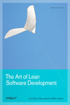 Okładka książki The Art of Lean Software Development. A Practical and Incremental Approach