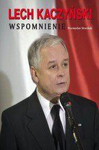 Lech Kaczyński. Wspomnienie