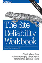 Okładka książki The Site Reliability Workbook. Practical Ways to Implement SRE