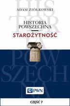 Historia powszechna. Starożytność. Część 7. Epoka hellenistyczna i imperialna republika rzymska (327/323-30)
