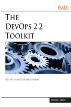 Okładka książki The DevOps 2.2 Toolkit