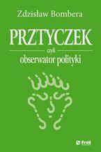 Prztyczek, czyli obserwator polityki
