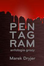 Pentagram. Antologia grozy