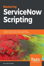 Okładka książki Mastering ServiceNow Scripting
