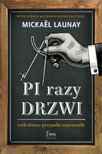 Okładka książki Pi razy drzwi czyli dziwne przypadki matematyki