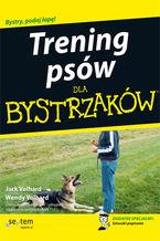 Trening psów dla bystrzaków