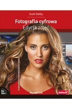 Okładka książki Fotografia cyfrowa. Edycja zdjęć. Wydanie VIII