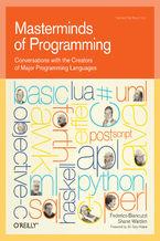Okładka książki Masterminds of Programming. Conversations with the Creators of Major Programming Languages