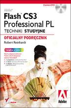Okładka książki Adobe Flash CS3 Professional PL. Techniki studyjne. Oficjalny podręcznik