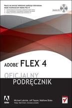 Okładka książki Adobe Flex 4. Oficjalny podręcznik