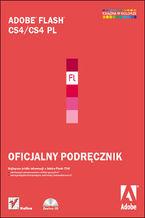 Okładka książki Adobe Flash CS4/CS4 PL. Oficjalny podręcznik