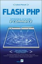Okładka książki Flash i PHP. Tworzenie systemu e-commerce