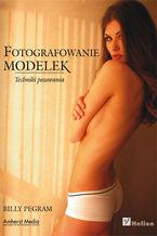 Okładka książki Fotografowanie modelek. Techniki pozowania