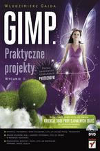 Okładka książki GIMP. Praktyczne projekty. Wydanie II