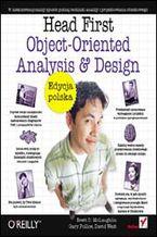 Okładka książki Head First Object-Oriented Analysis and Design. Edycja polska (Rusz głową!)