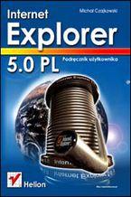 Okładka książki Internet Explorer 5.0 PL. Podręcznik użytkownika