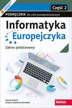 Okładka książki Informatyka Europejczyka. Podręcznik dla szkół ponadpodstawowych. Zakres podstawowy. Część 2