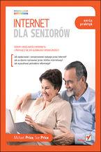 Okładka książki Internet dla seniorów. Seria praktyk