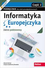 Okładka książki Informatyka Europejczyka. Podręcznik dla szkół ponadpodstawowych. Zakres podstawowy. Część 2 (wydanie z numerem dopuszczenia)