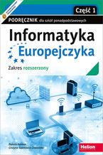 Informatyka Europejczyka. Podręcznik dla szkół ponadpodstawowych. Zakres rozszerzony. Część 1 (wydanie z numerem dopuszczenia)