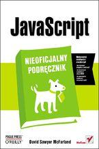 javascript-nieoficjalny-podrecznik-david-sawyer-mcfarland