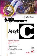 Okładka książki Język C. Szkoła programowania. Wydanie V