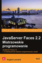 Okładka książki JavaServer Faces 2.2. Mistrzowskie programowanie