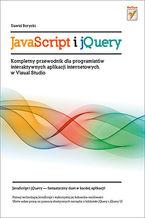 Okładka książki JavaScript i jQuery. Kompletny przewodnik dla programistów interaktywnych aplikacji internetowych w Visual Studio